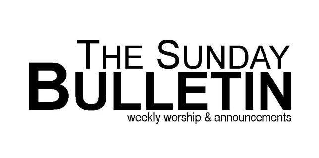October 23 –  Bulletins & Announcements
